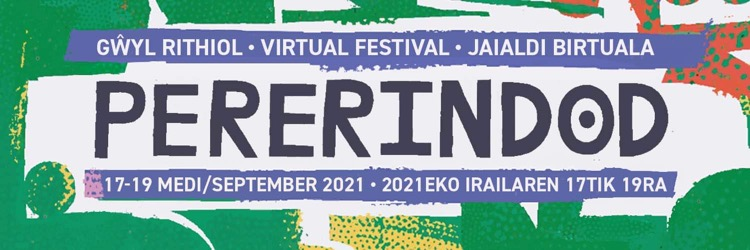 Pererindod in large funky lettering, on a white and green background made up of abstract shapes, 'Virtual Festival' in English, Basque, and Welsh is in a purple banner up top, and the date of the festival, 17-19 September, features in a purple banner at the bottom of the image.